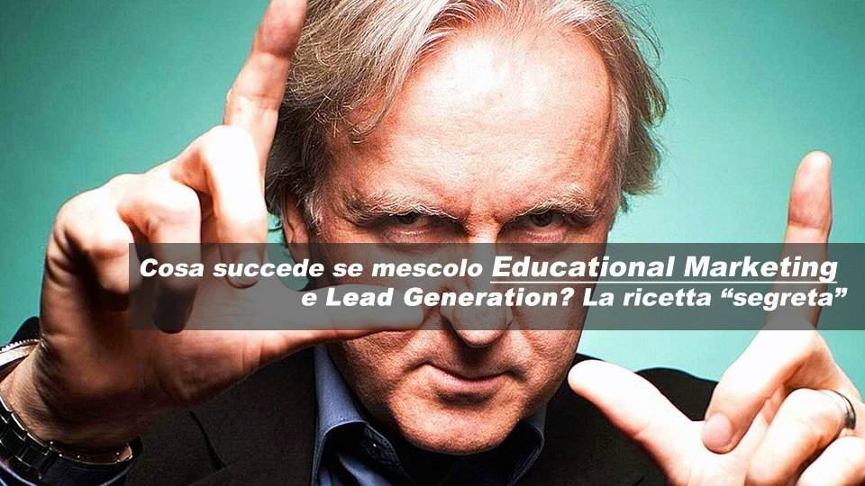 Educational Marketing e Lead Generation