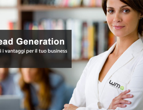 Lead Generation, tutti i vantaggi per il tuo business